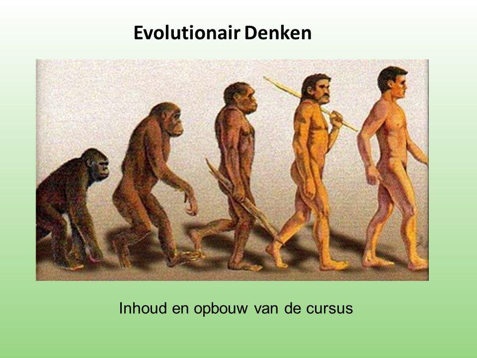 Evolutionair Denken Inhoud en opbouw van de cursus