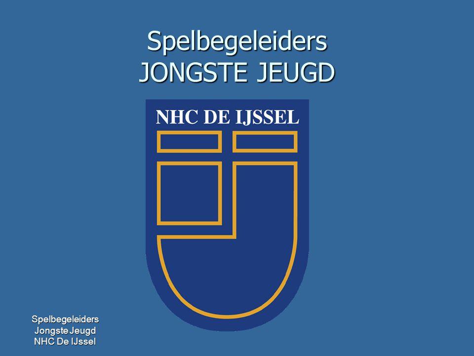 Spelbegeleiders Jongste Jeugd NHC De IJssel Spelbegeleiders JONGSTE JEUGD