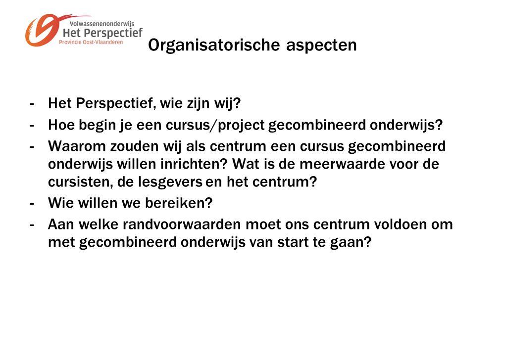 Organisatorische aspecten -Het Perspectief, wie zijn wij.