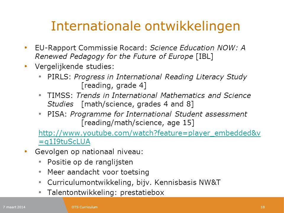 Internationale ontwikkelingen EU-Rapport Commissie Rocard: Science Education NOW: A Renewed Pedagogy for the Future of Europe [IBL] Vergelijkende stud