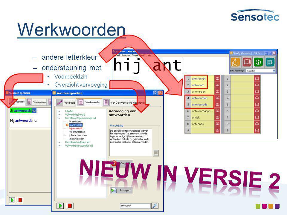 Werkwoorden –andere letterkleur –ondersteuning met Voorbeeldzin Overzicht vervoeging