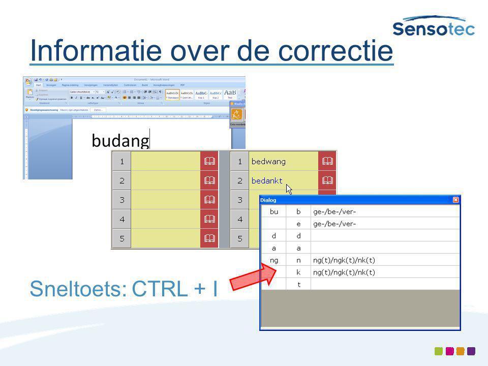 Informatie over de correctie Sneltoets: CTRL + I