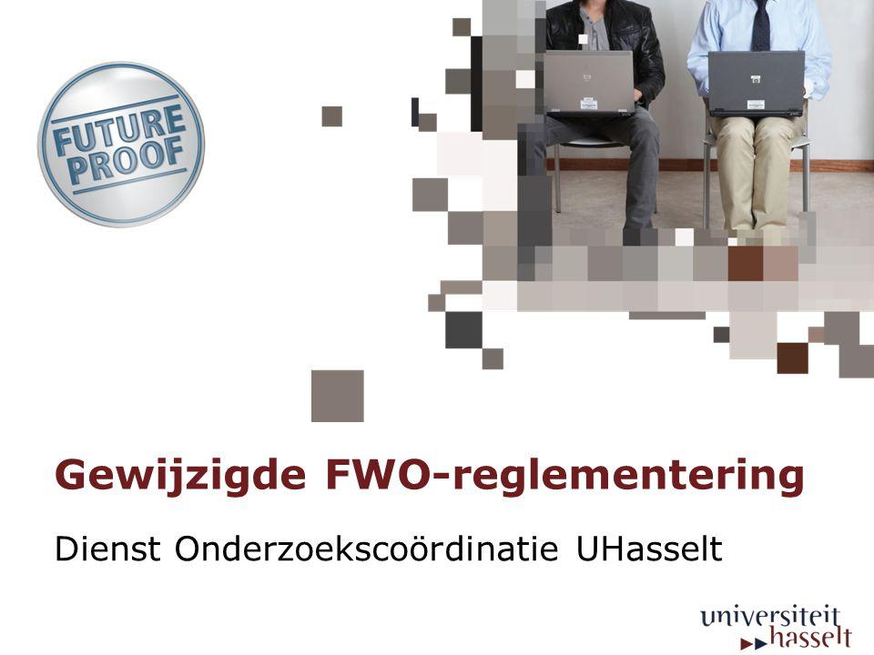 Gewijzigde FWO-reglementering Dienst Onderzoekscoördinatie UHasselt