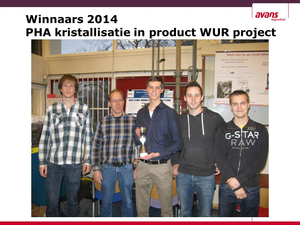 Winnaars 2014 PHA kristallisatie in product WUR project 22
