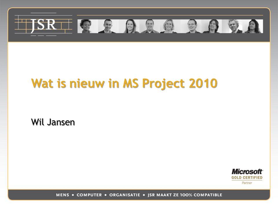 Wat is nieuw in MS Project 2010 Wil Jansen