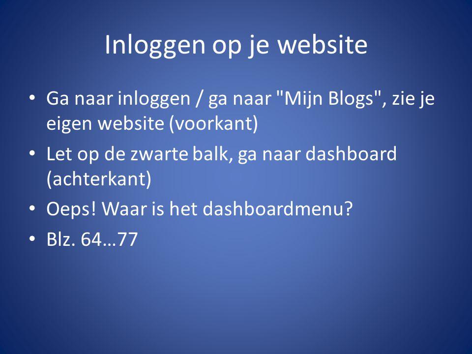 Inloggen op je website Ga naar inloggen / ga naar