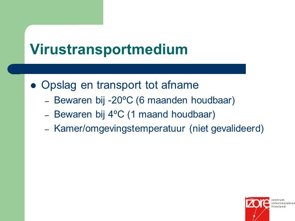 Virustransportmedium Opslag en transport tot afname – Bewaren bij -20ºC (6 maanden houdbaar) – Bewaren bij 4ºC (1 maand houdbaar) – Kamer/omgevingstem