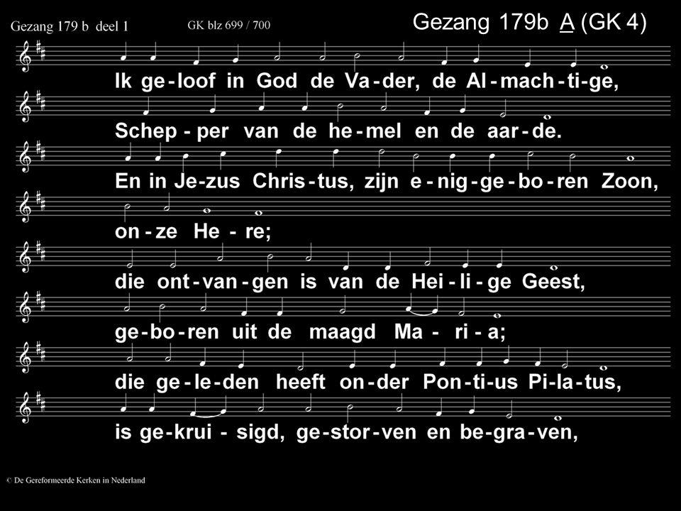 Gezang 179b A (GK 4)