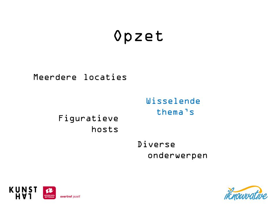 Meerdere locaties Wisselende thema's Figuratieve hosts Diverse onderwerpen