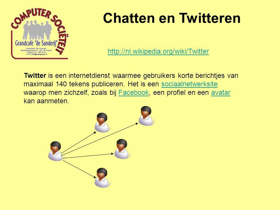 Chatten en Twitteren Twitter is een internetdienst waarmee gebruikers korte berichtjes van maximaal 140 tekens publiceren. Het is een sociaalnetwerksi