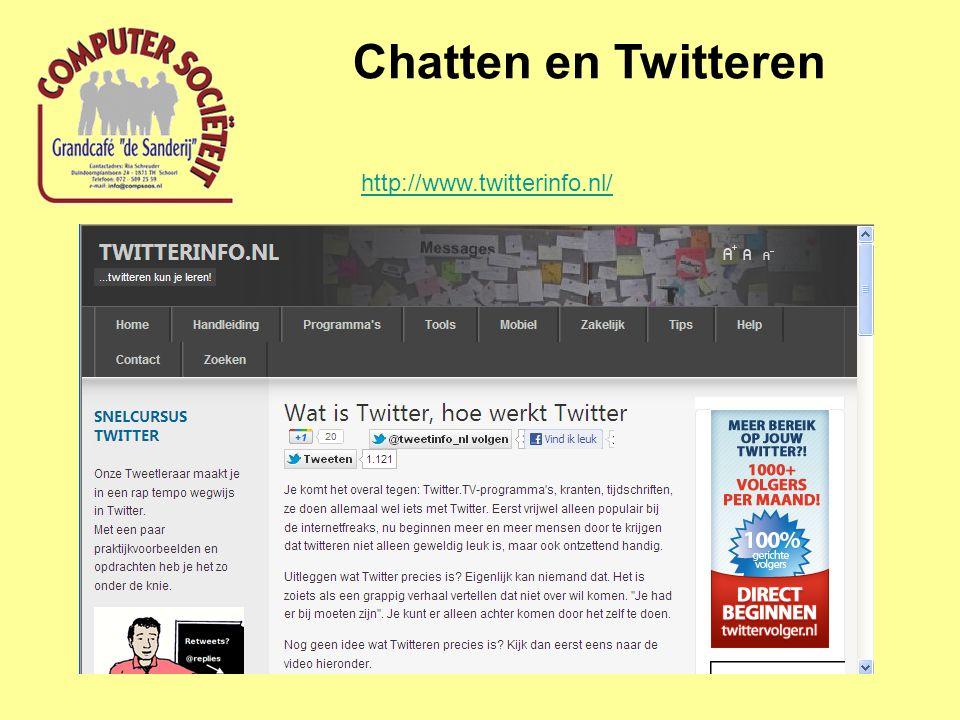 Chatten en Twitteren http://www.twitterinfo.nl/