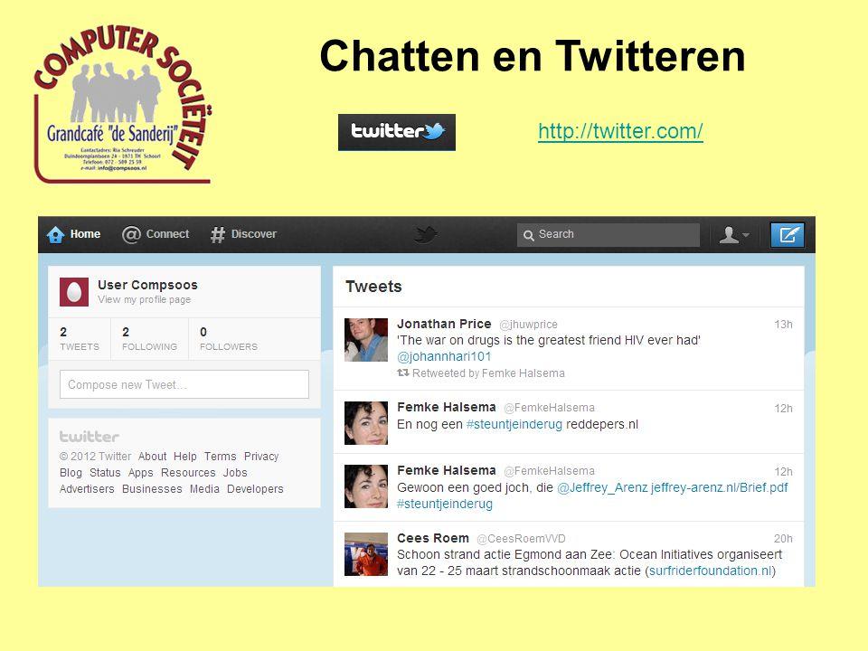 Chatten en Twitteren http://twitter.com/