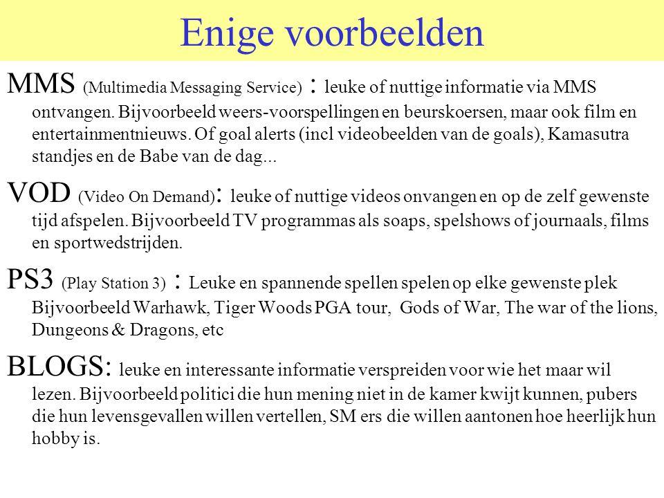 Enige voorbeelden MMS (Multimedia Messaging Service) : leuke of nuttige informatie via MMS ontvangen.