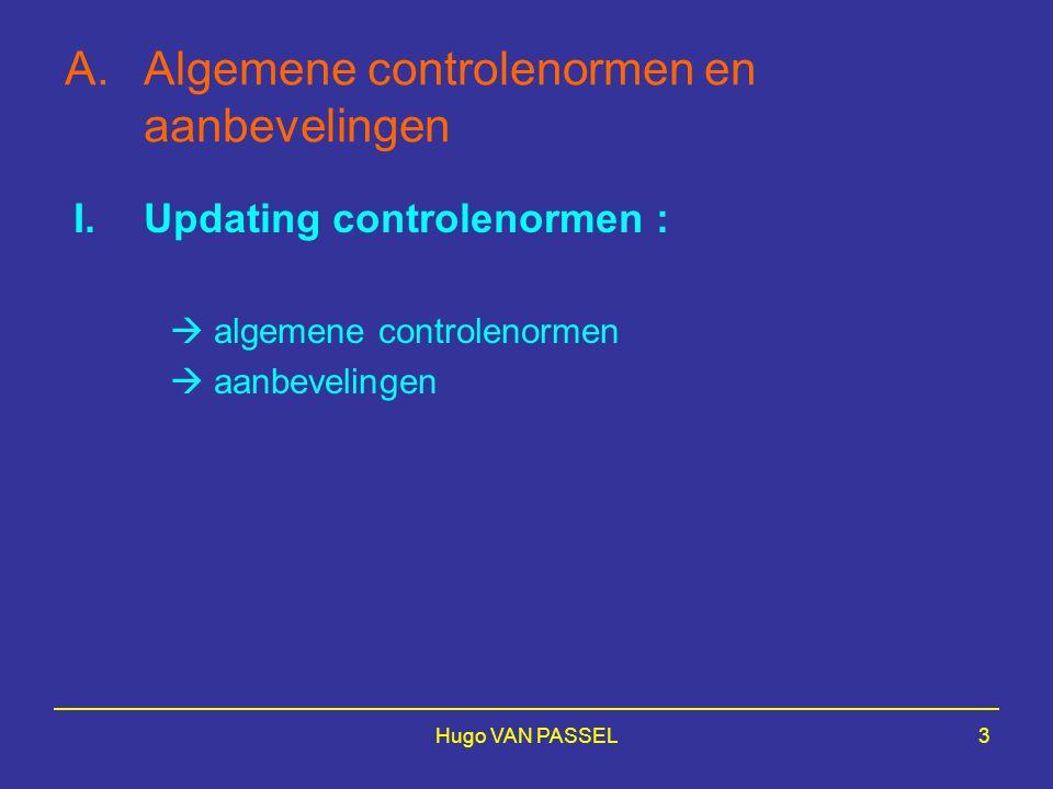 Hugo VAN PASSEL4 A.I.a.Algemene controlenormen : a.1.