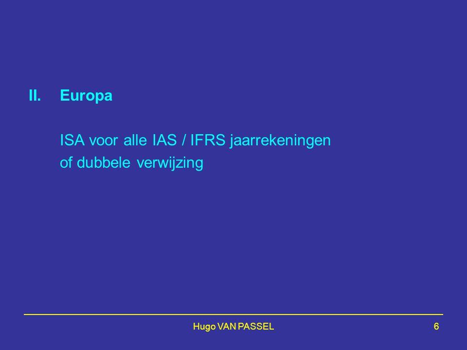 117 ISA's and GAAS Tendance grandissante sur le plan international: ISAs hors USA Toenemende tendens op internationaal gebied: ISA's buiten de USA Appui de l'Union Européenne Steun voor de EG - Influence possible sur ISAs - Mogelijke invloed op ISA's - Nouvelle norme européenne qui prendront beaucoup de temps - Een nieuwe Europese norm zou teveel tijd vergen - Application obligatoire possible - Naar een verplichte toepassing.