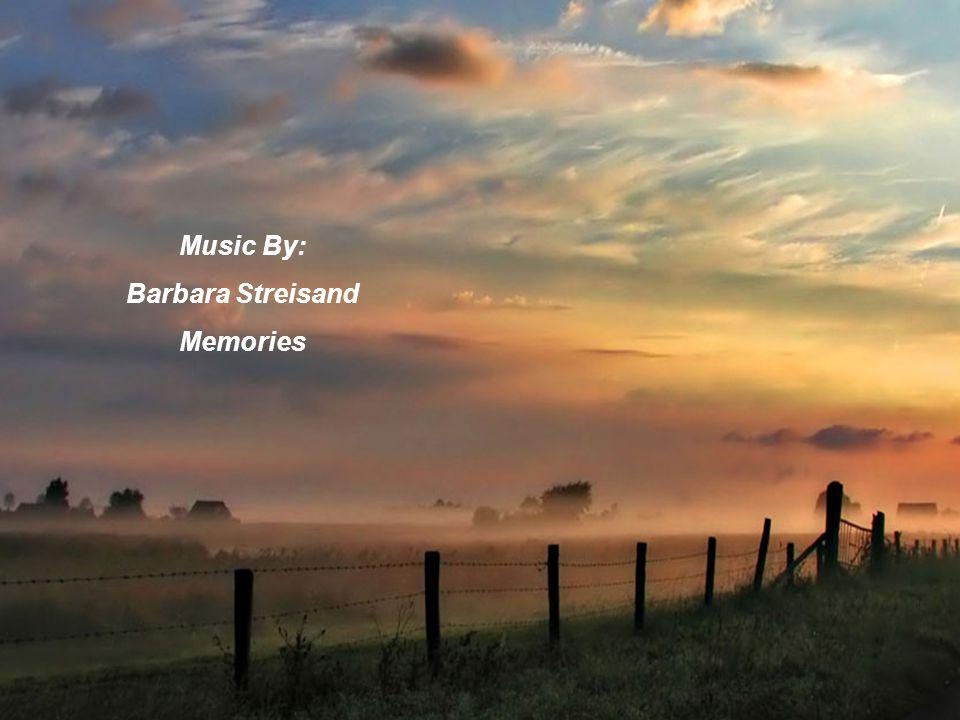 Music By: Barbara Streisand Memories