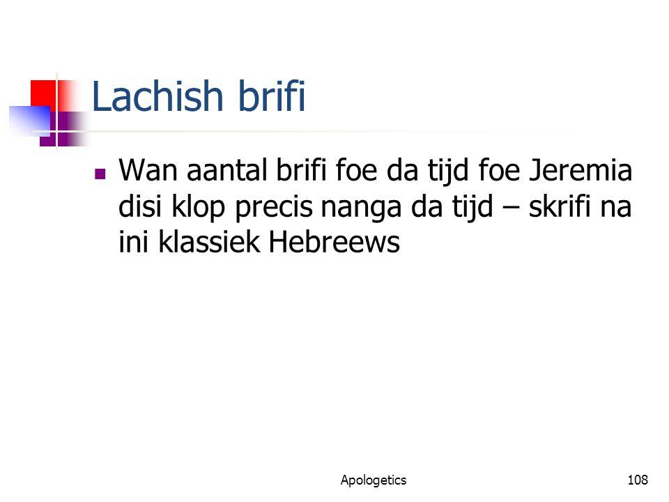 Lachish brifi Wan aantal brifi foe da tijd foe Jeremia disi klop precis nanga da tijd – skrifi na ini klassiek Hebreews Apologetics108