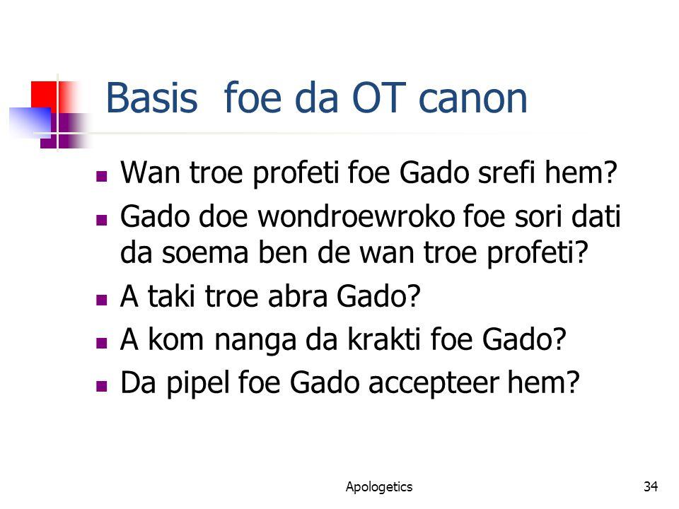 Basis foe da OT canon Wan troe profeti foe Gado srefi hem.