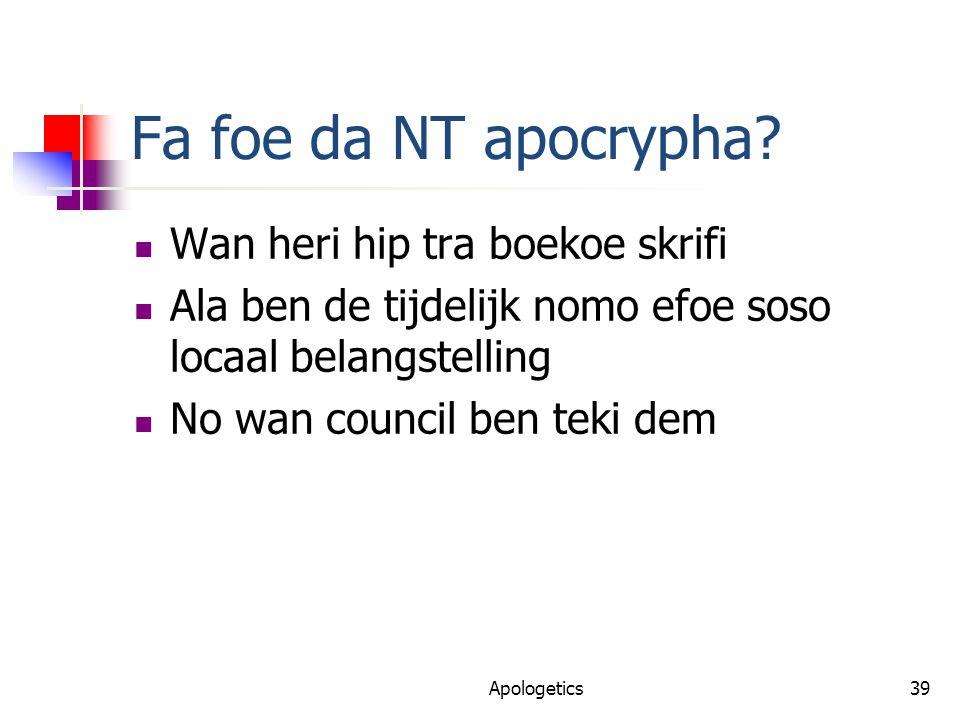 Fa foe da NT apocrypha.