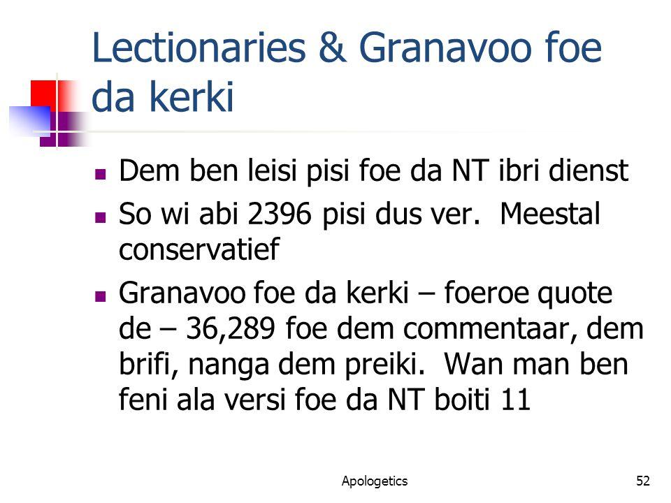 Lectionaries & Granavoo foe da kerki Dem ben leisi pisi foe da NT ibri dienst So wi abi 2396 pisi dus ver.