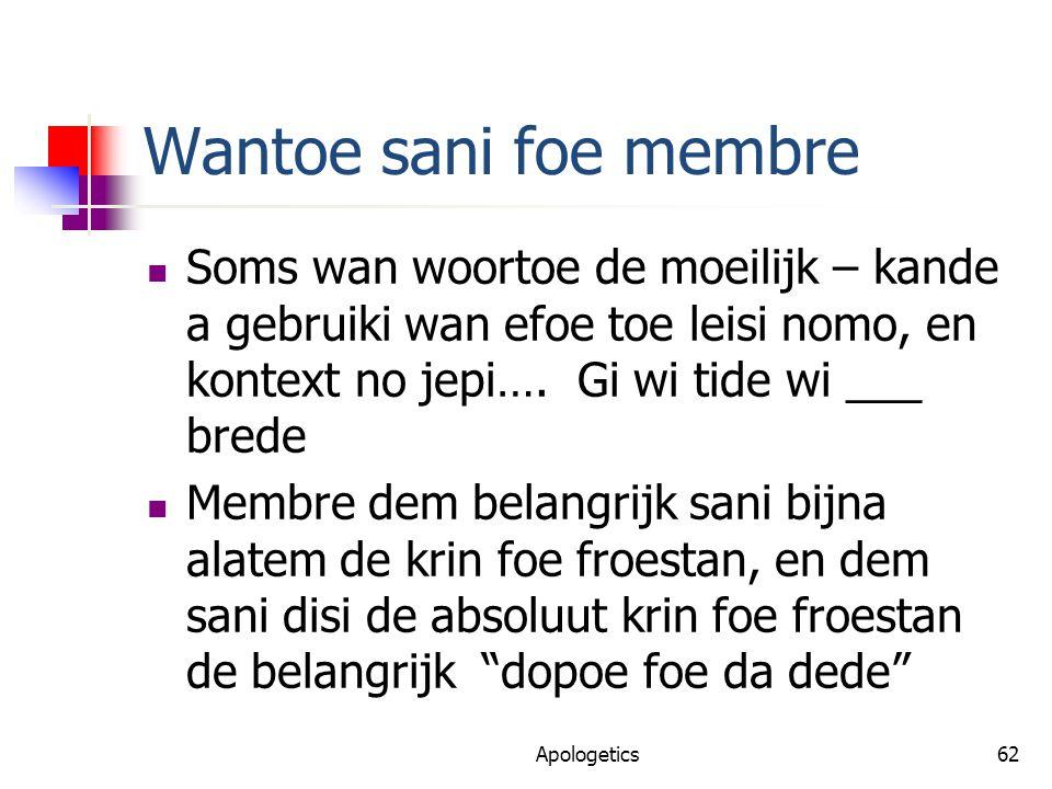 Wantoe sani foe membre Soms wan woortoe de moeilijk – kande a gebruiki wan efoe toe leisi nomo, en kontext no jepi….