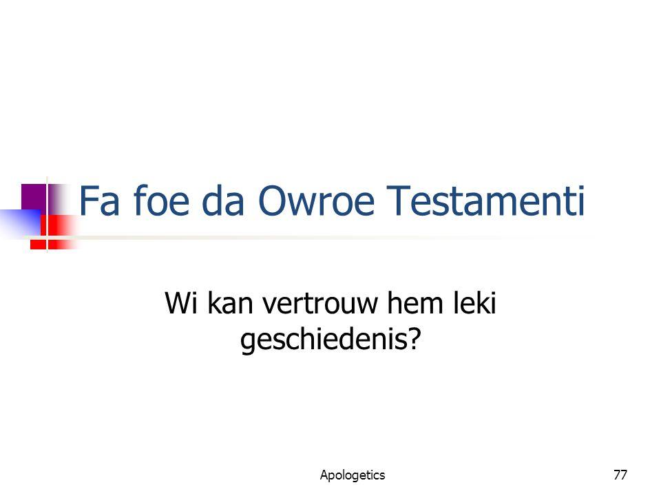 Fa foe da Owroe Testamenti Wi kan vertrouw hem leki geschiedenis? Apologetics77