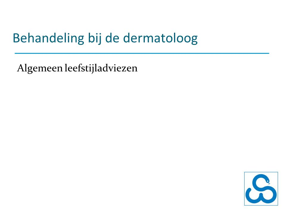 Behandeling bij de dermatoloog Algemeen leefstijladviezen