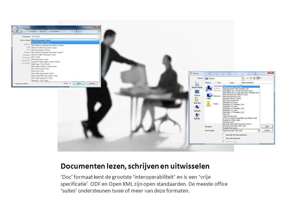 Documenten lezen, schrijven en uitwisselen 'Doc' formaat kent de grootste 'interoperabiliteit' en is een 'vrije specificatie'. ODF en Open XML zijn op