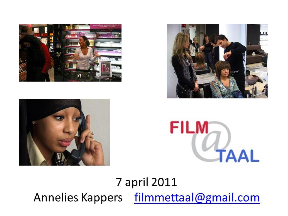 7 april 2011 Annelies Kappers filmmettaal@gmail.comfilmmettaal@gmail.com
