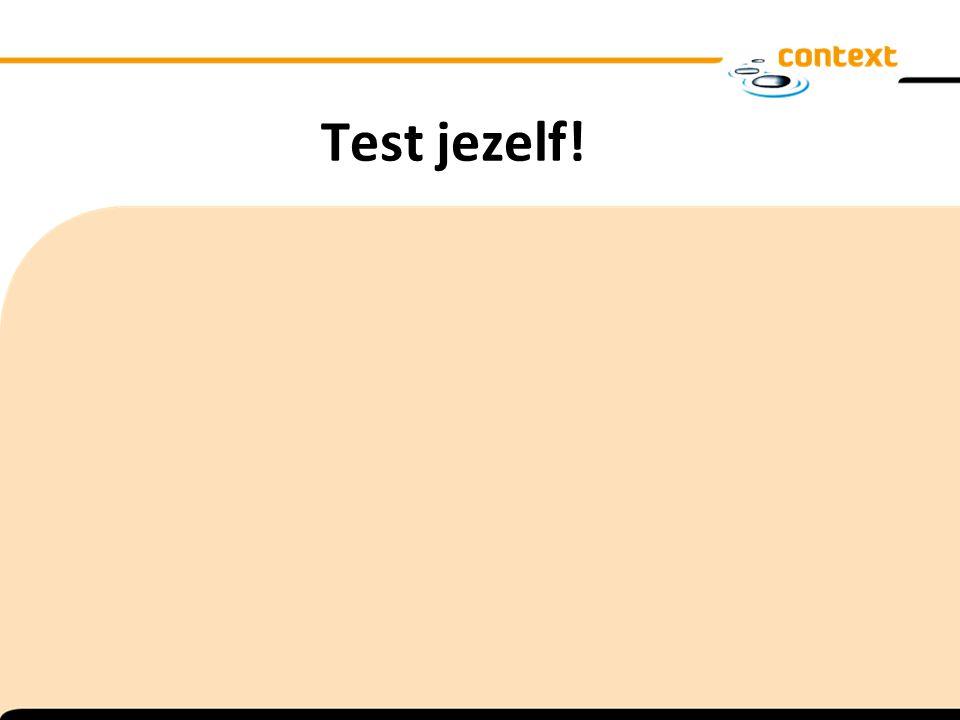 Test jezelf!