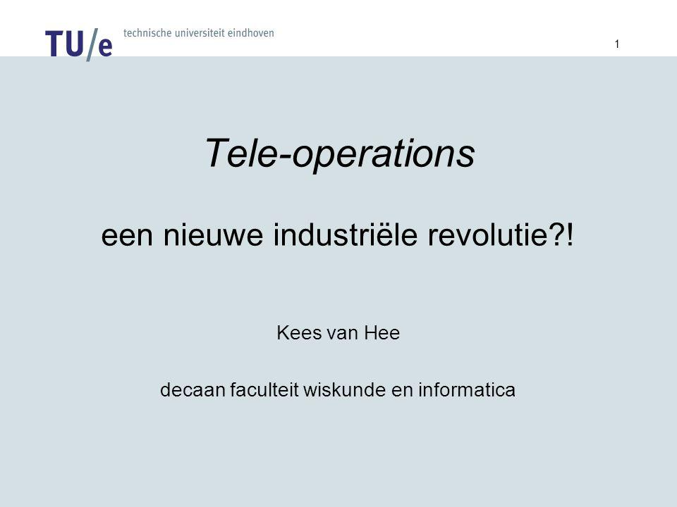 1 Tele-operations een nieuwe industriële revolutie .