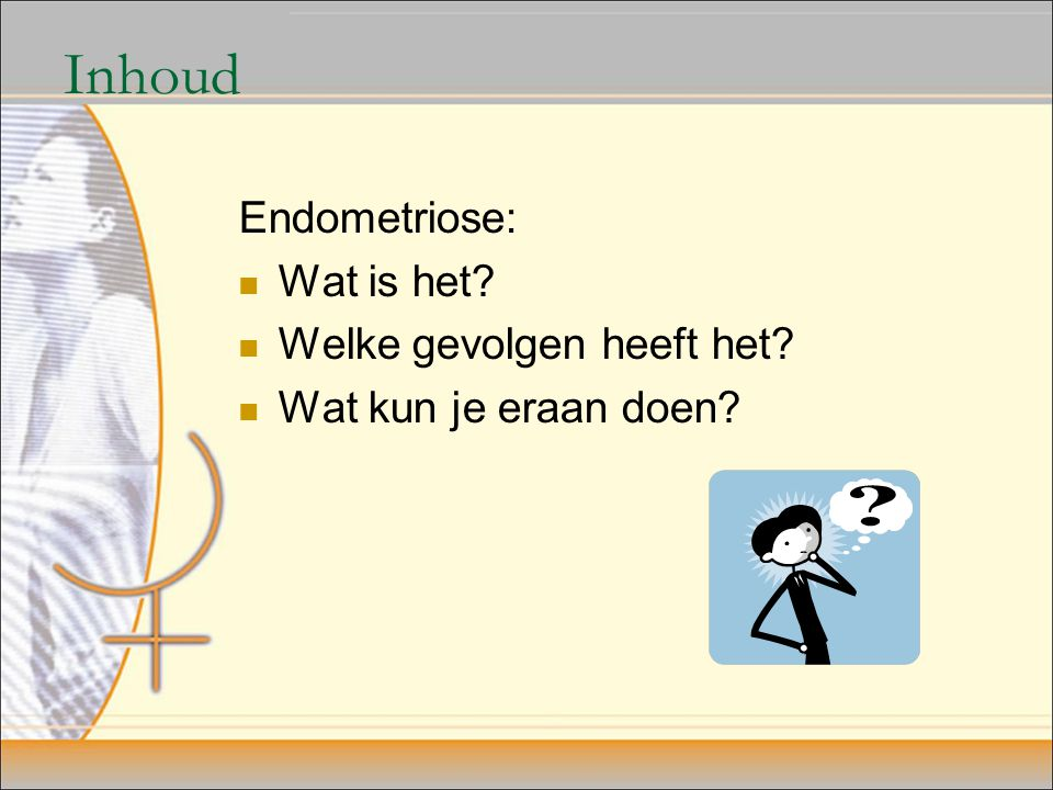 Endometriose: wat is het.
