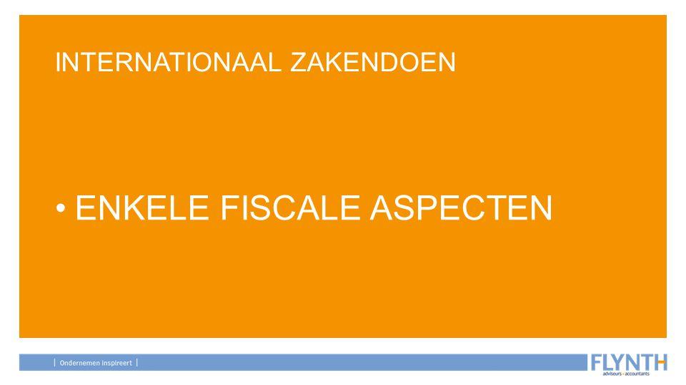 AGENDA ■ Nederland als fiscale uitvalsbasis ■ Salary split ■ Deelnemingsvrijstelling ■ Transfer pricing ■ Rente aftrek ■ Civielrechtelijke aspecten/risico's ■ Waar is de winst belast ■ BTW aspecten
