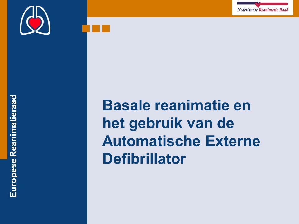 Europese Reanimatieraad Basale reanimatie en het gebruik van de Automatische Externe Defibrillator
