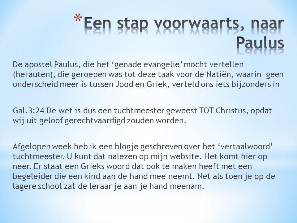 De apostel Paulus, die het 'genade evangelie' mocht vertellen (herauten), die geroepen was tot deze taak voor de Natiën, waarin geen onderscheid meer