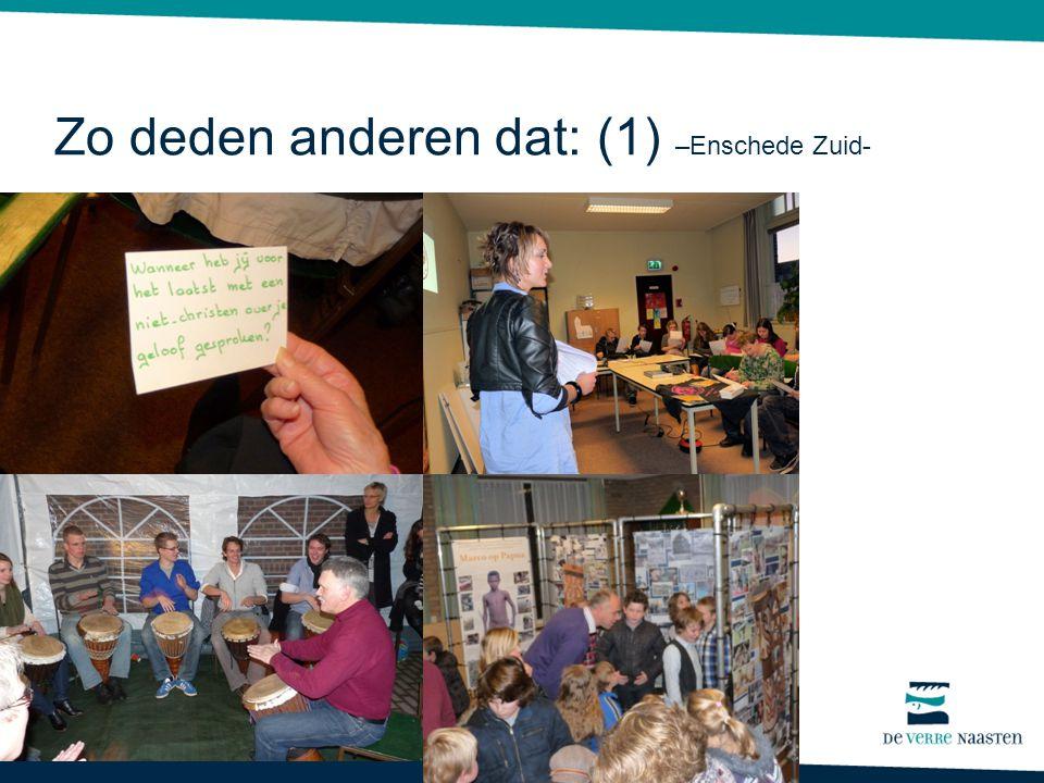 Zo deden anderen dat: (1) –Enschede Zuid-