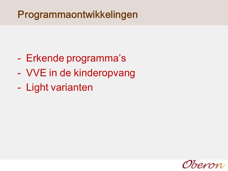 -Erkende programma's -VVE in de kinderopvang -Light varianten