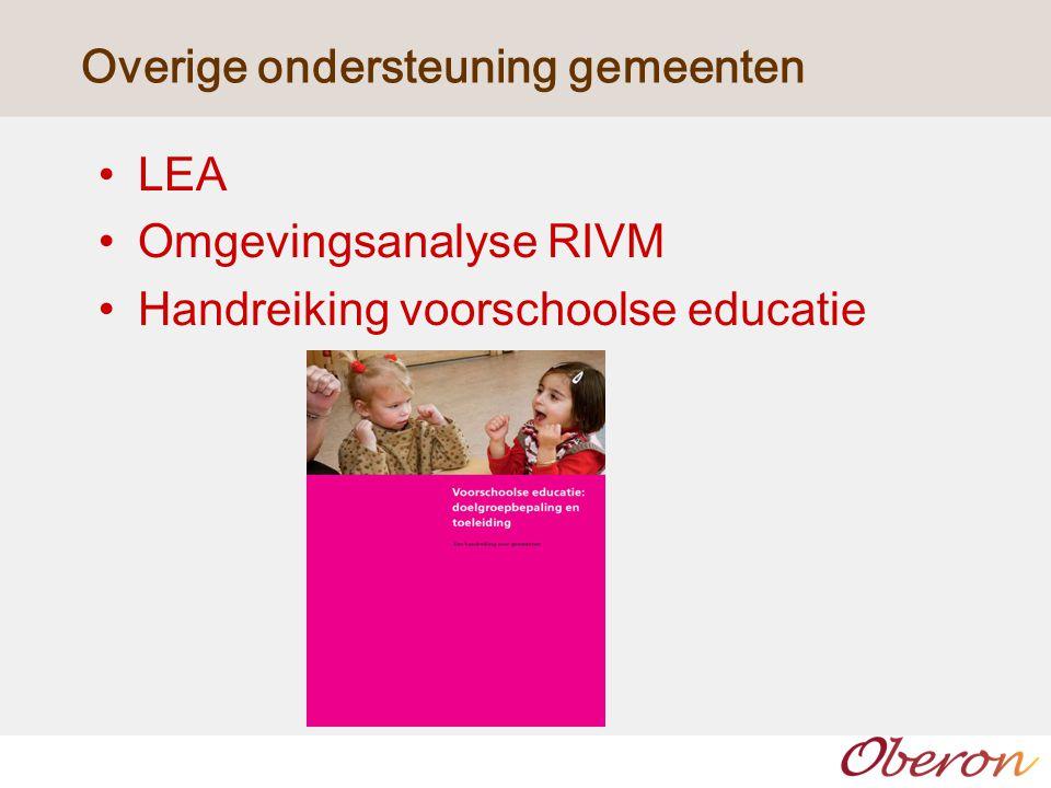Overige ondersteuning gemeenten LEA Omgevingsanalyse RIVM Handreiking voorschoolse educatie