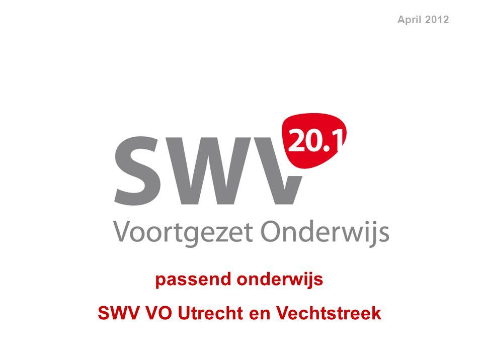 passend onderwijs SWV VO Utrecht en Vechtstreek April 2012