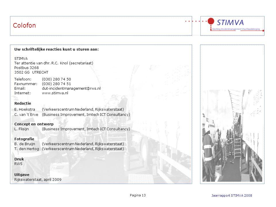 Colofon Uw schriftelijke reacties kunt u sturen aan: STIMVA Ter attentie van dhr.