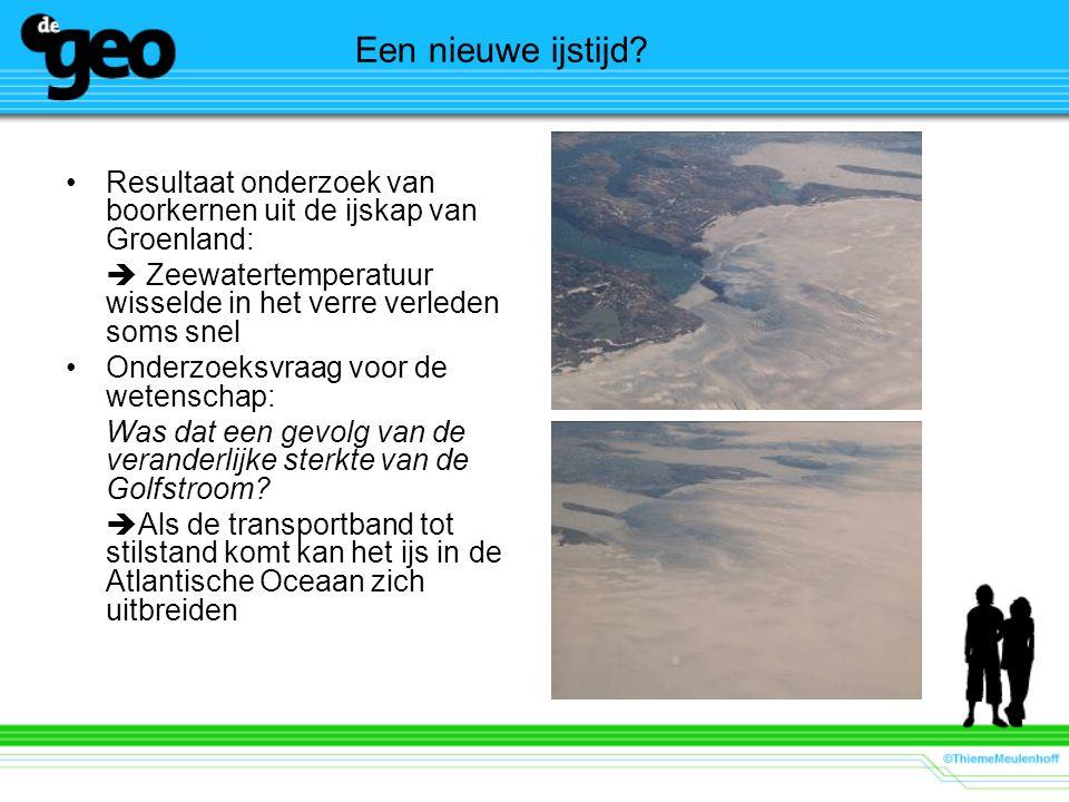 Een nieuwe ijstijd? Resultaat onderzoek van boorkernen uit de ijskap van Groenland:  Zeewatertemperatuur wisselde in het verre verleden soms snel Ond