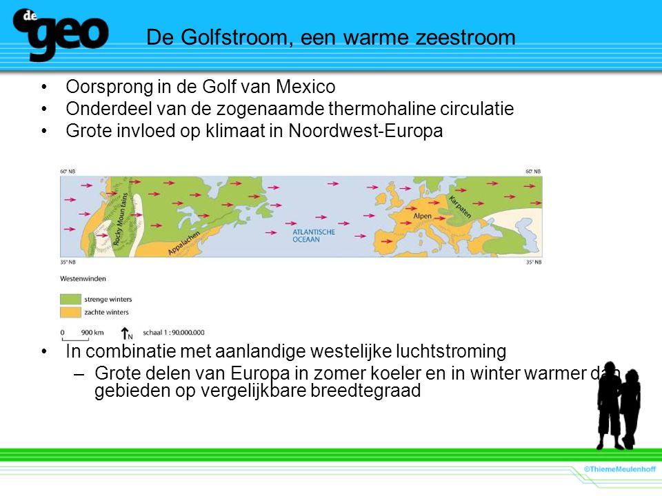 De Golfstroom, een warme zeestroom Oorsprong in de Golf van Mexico Onderdeel van de zogenaamde thermohaline circulatie Grote invloed op klimaat in Noo