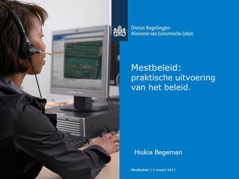 Mestbeleid | 5 maart 2013 Dienst Regelingen 2 Agenda Achtergrond mestbeleid Historie verantwoorde mestbeleid Waar staan we nu.