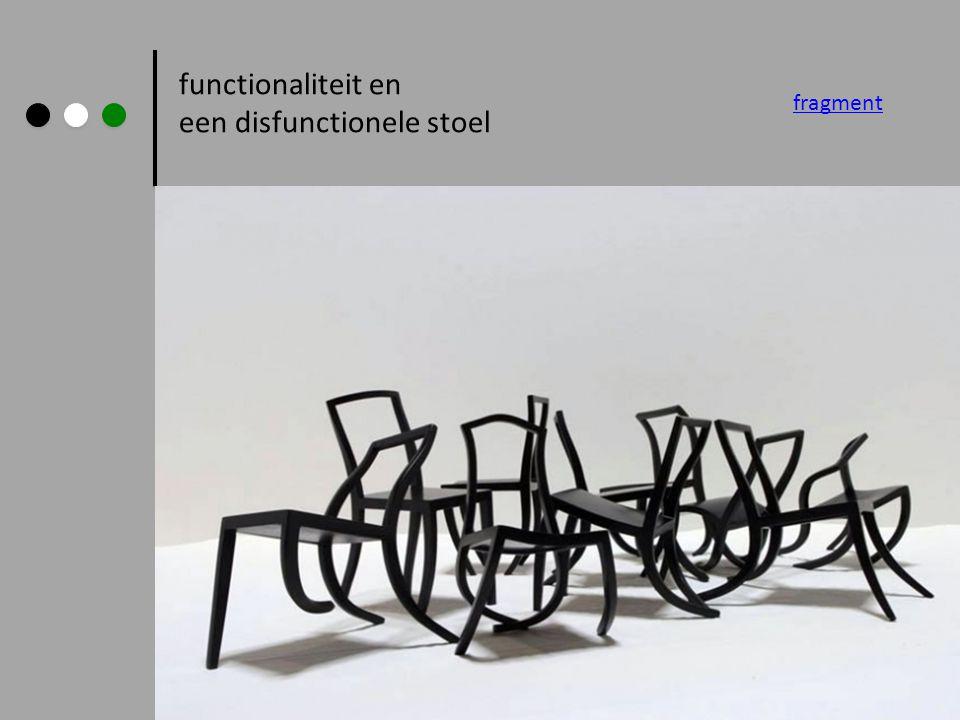 functionaliteit en een disfunctionele stoel fragment