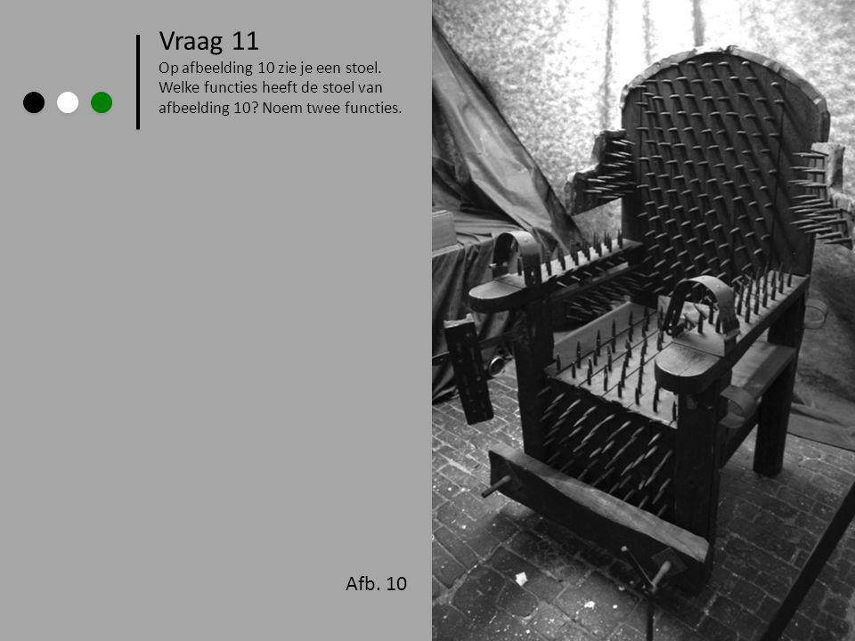 Afb. 10 > Vraag 11 Op afbeelding 10 zie je een stoel. Welke functies heeft de stoel van afbeelding 10? Noem twee functies.