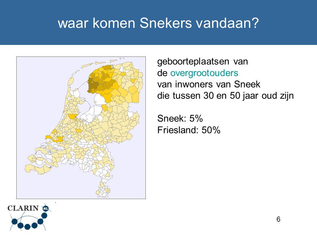 7 waar wonen nakomelingen van Snekers geboorteplaatsen van de kleinkinderen van personen geboren in Sneek tussen 1880-1900 Sneek: 18 % Friesland: 34 % Amsterdam: 9 %