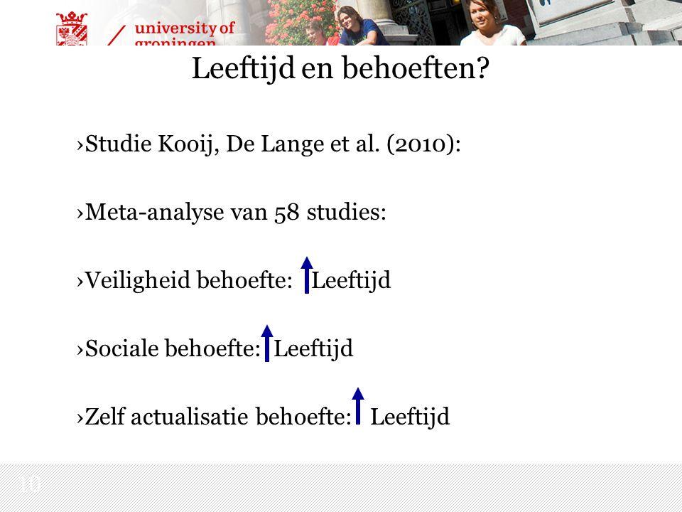 10 Leeftijd en behoeften. ›Studie Kooij, De Lange et al.