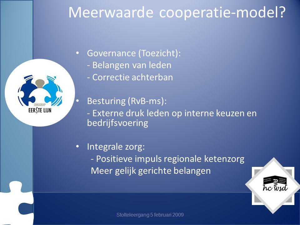 Stolteleergang 5 februari 2009 Meerwaarde cooperatie-model.