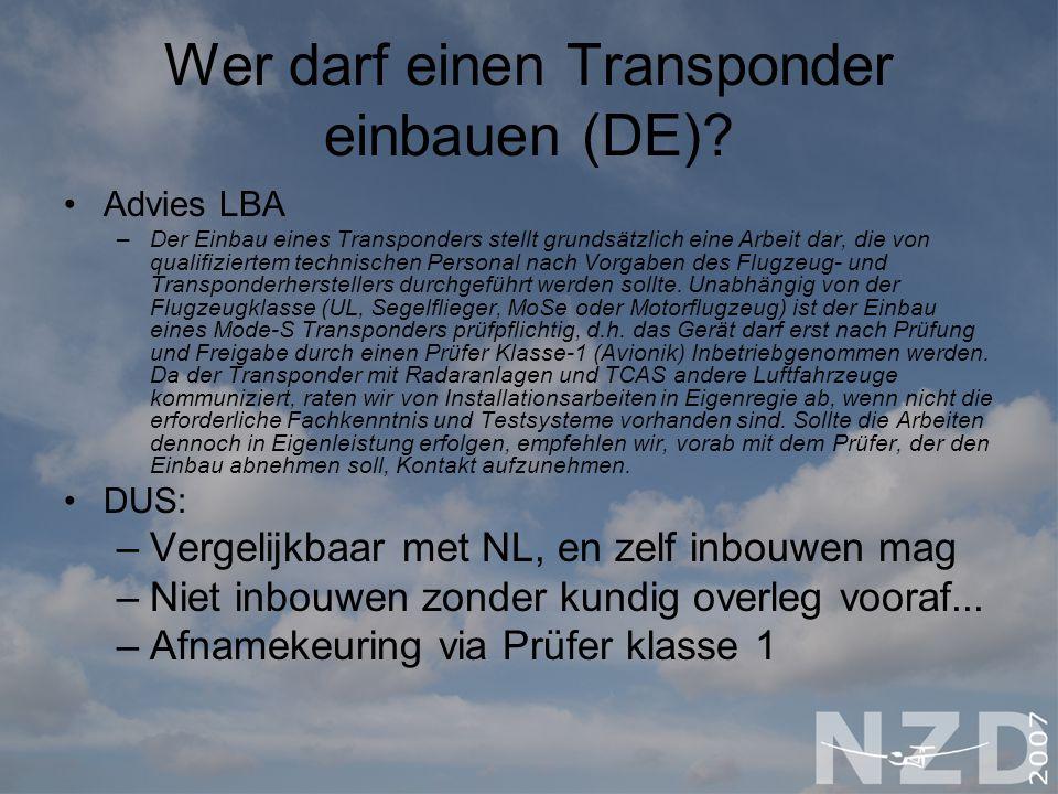 Wer darf einen Transponder einbauen (DE)? Advies LBA –Der Einbau eines Transponders stellt grundsätzlich eine Arbeit dar, die von qualifiziertem techn