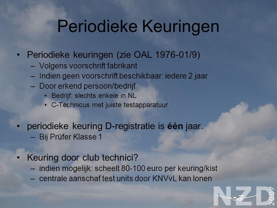 Periodieke Keuringen Periodieke keuringen (zie OAL 1976-01/9) –Volgens voorschrift fabrikant –Indien geen voorschrift beschikbaar: iedere 2 jaar –Door